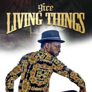 9ice-–-Living-Things-Prod.-Young-John 9ice – Living Things (Remix) ft Davido [LYRICS] LYRICS to Nigeria Hottest Singles