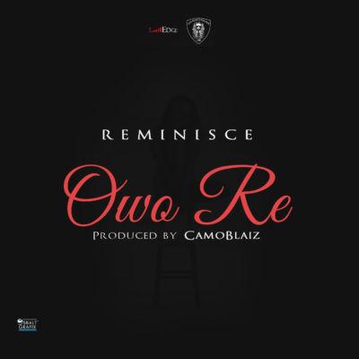 Reminisce – OWO RE