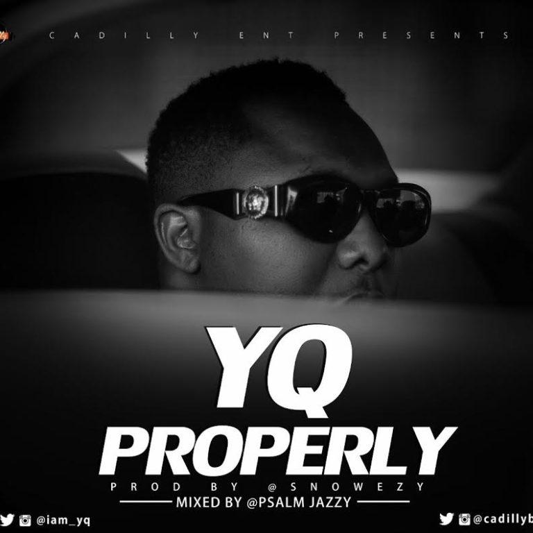 YQ – PROPERLY