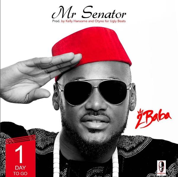 """2Baba – """"Mr.Senator"""" (Prod. By Kelly Hansome & Otyno)"""