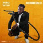 Zoro-Ft.-Phyno-–-Achikolo-150x150