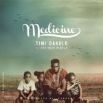 "Timi-Dakolo-–-""Medicine""-ft.-The-Yard-People-Prod.-by-Cobhams-150x150"