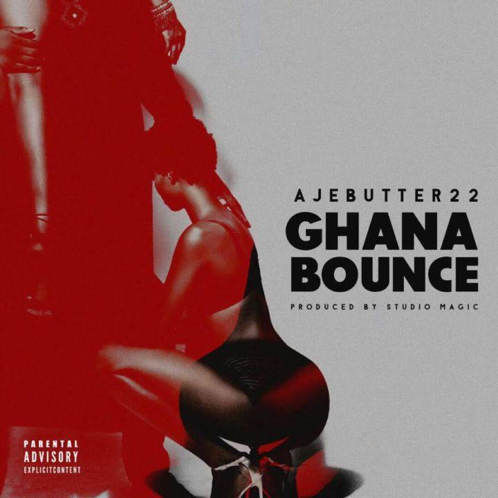 Ajebutter22-Ghana-Bounce
