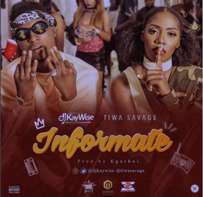 DJ-Kaywise-Tiwa-Savage-INFORMATE