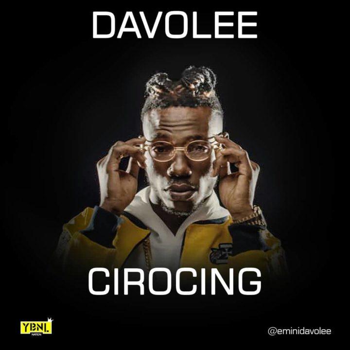 Davolee-–-Cirocing-Prod.-by-Young-John