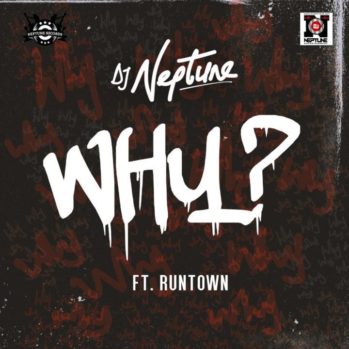 DJ-Neptune-Why