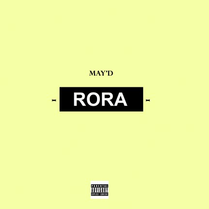 May-D-Rora-Prod.-by-X3mbeatz