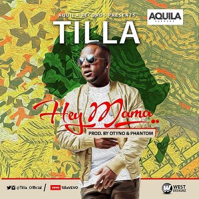 Tilla – Hey Mama